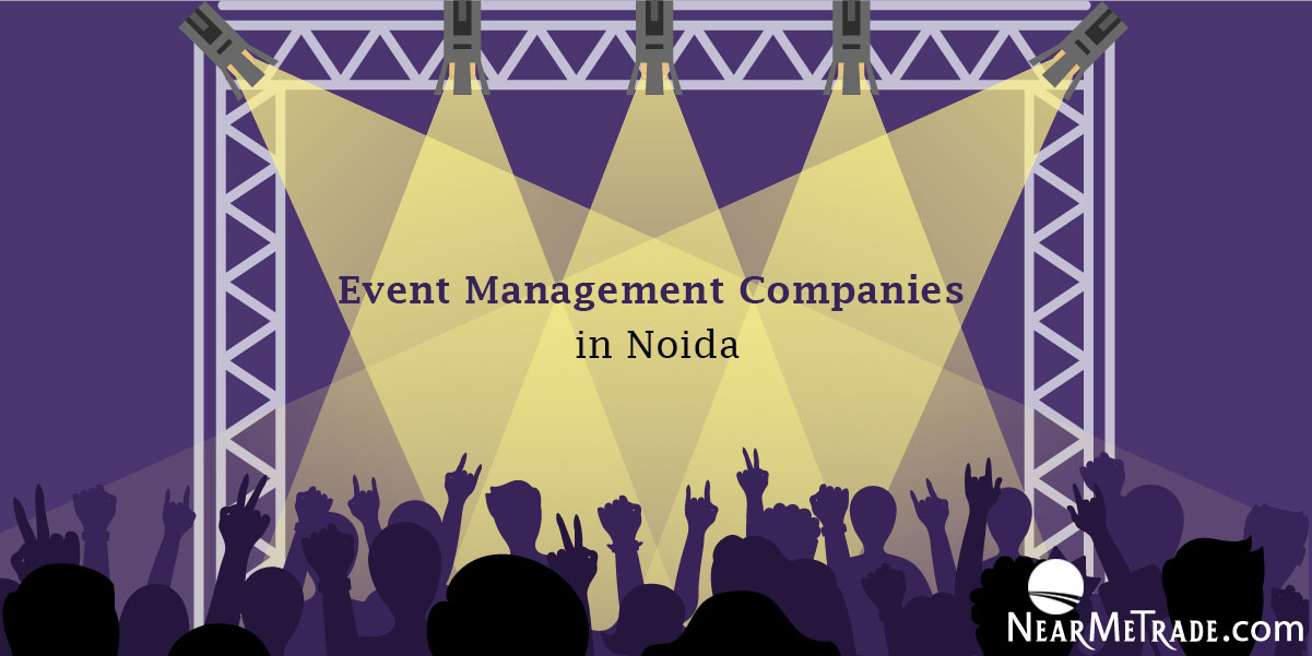 Event Management Companies In Noida