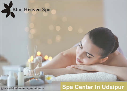 Best Spa in Udaipur (Spa in Udaipur)