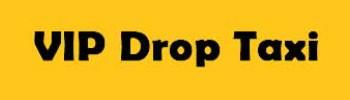 VIP Drop Taxi