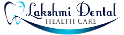 Lakshmi Dental Health Care