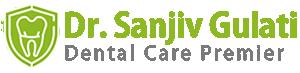 Dr. Sanjiv Gulati Dental Clinic Premier
