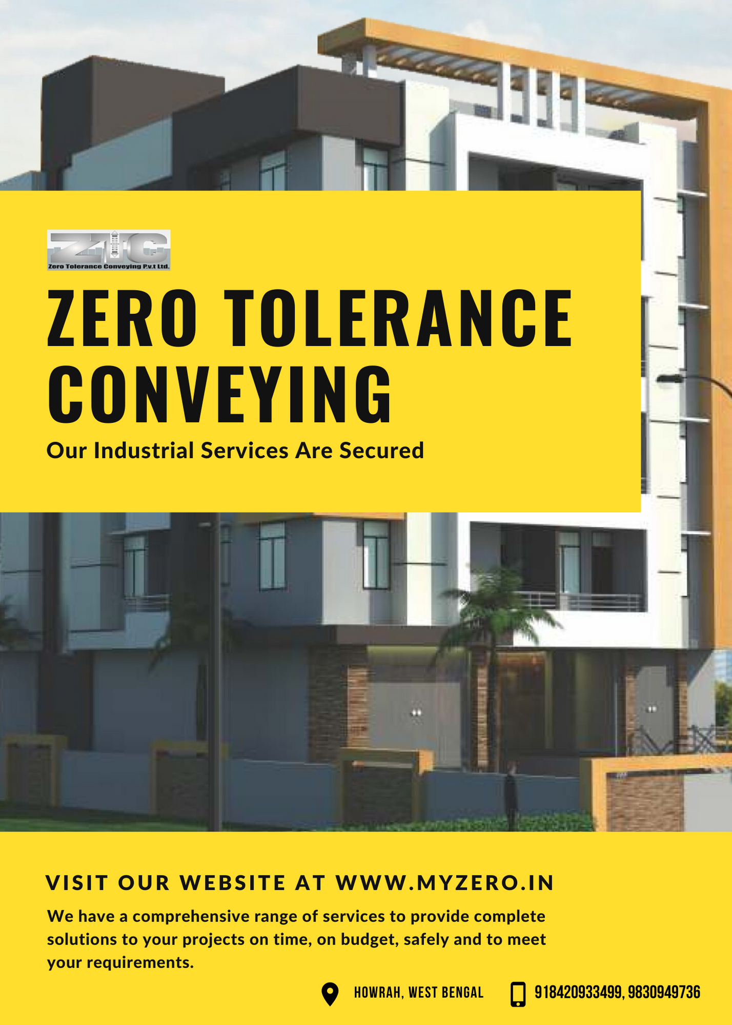 Zero Tolerance Conveying Pvt Ltd