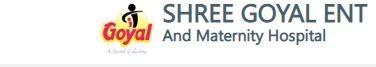 Shree Goyal ENT and Maternity