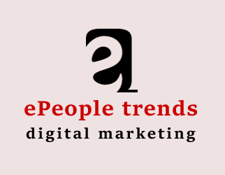 ePeople Trends Digital Marketing