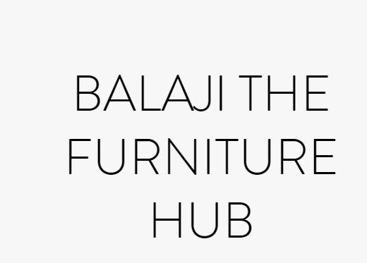 BALAJI THE FURNITURE HUB