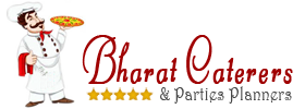 Bharat Caterers and Parties Planners