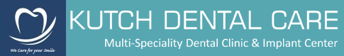Kutch Dental Care