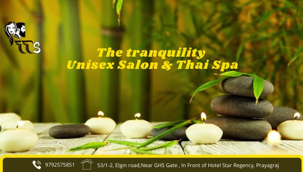 The Tranquility Unisex Salon & Thai Spa