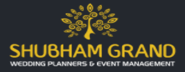 Shubham Grand Wedding Planners and Event Management
