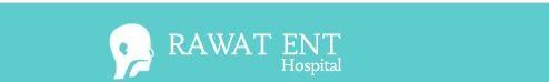 Rawat ENT Hospital