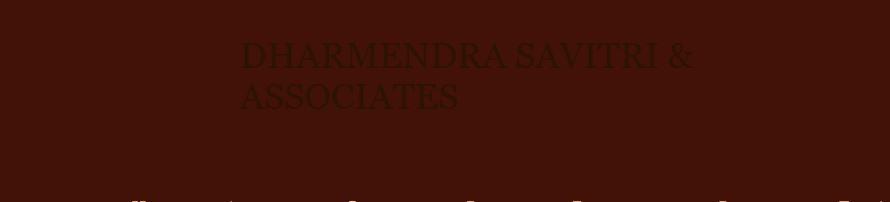 Dharmendra Savitri & Associates