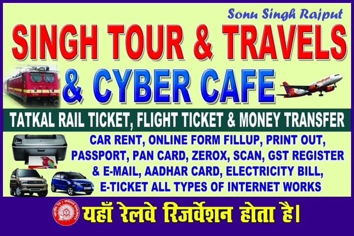 Singh Tour & Travels & Cyber Cafe