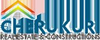 Cherukuri Real Estates and Constructions