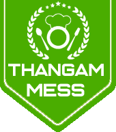 Thangam mess