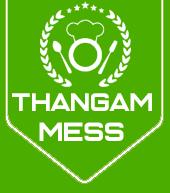 Thangam mess